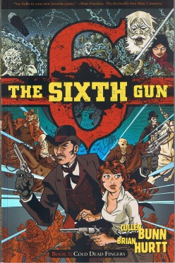 The Sixth Gun Cold Dead Fingers