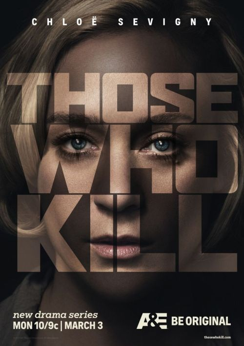 Those-Who-Kill-Poster-Chloe-Sevigny