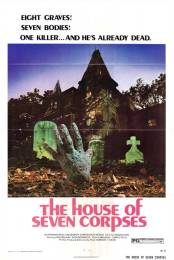 the-house-of-seven-corpses-movie-poster-1974-1020544300